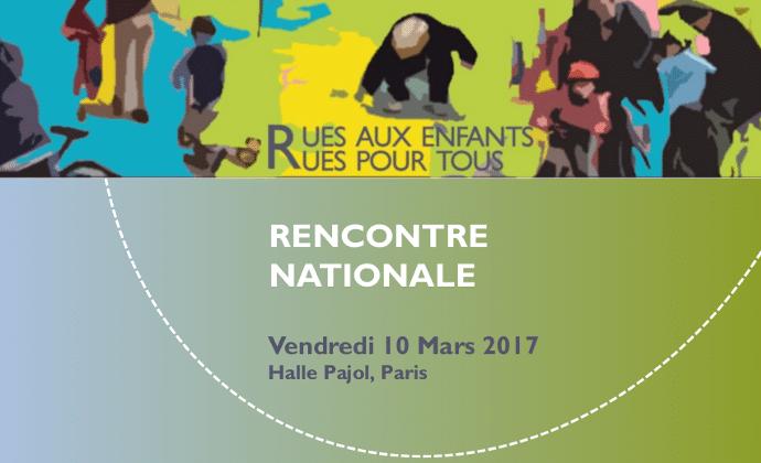 Forum national Rues aux enfants, rues pour tous 10/03/17