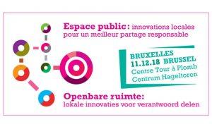 Espace public : innovations locales pour un meilleur partage responsable Bruxelles 11/12/18