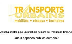 Appel à articles pour le prochaine numéro de Transports Urbains