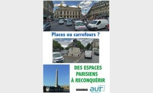 Étude de l'AUT Île de France sur 6 places parisiennes