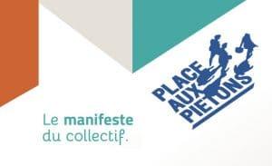 Collectif Place au piétons : Communiqué de presse et Manifeste
