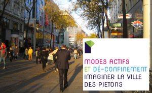 [Publication] Modes actifs et déconfinement Imaginer la ville des piétons